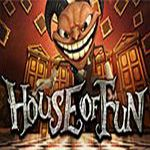 House of Fun